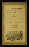 A Narrative of Events, since the First of August, 1834, by James Williams, an Apprenticed Labourer in Jamaica