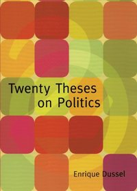 Twenty Theses on Politics