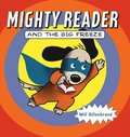 Mighty Reader and the Big Freeze