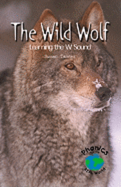 The Wild Wolf: Learning the W Sound
