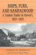 Ships, Furs and Sandalwood