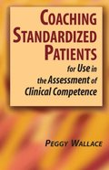 Coaching Standardized Patients