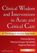 Clinical Wisdom and Interventions in Acute and Critical Care