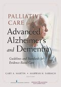 Palliative Care for Advanced Alzheimer's and Dementia