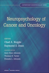 Neuropsychology of Cancer and Oncology