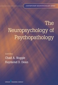 Neuropsychology of Psychopathology