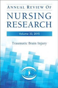 Annual Review of Nursing Research, Volume 33, 2015