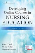Developing Online Courses in Nursing Education