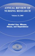 Annual Review of Nursing Research, Volume 23, 2005