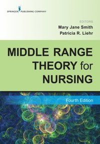 Middle Range Theory for Nursing, Fourth Edition