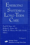 Emerging Systems in Long-Term Care
