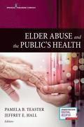 Elder Abuse and the Public's Health