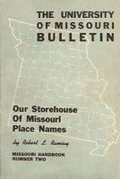 Our Storehouse of Missouri Place Names