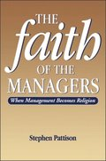 Faith of the Managers