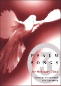 Psalm Songs for Ordinary Times