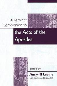 A Feminist Companion to Acts of the Apostles