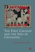 First Crusade and Idea of Crusading