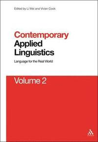 Contemporary Applied Linguistics: v. 2 Language for the Real World