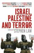 Israel, Palestine and Terror