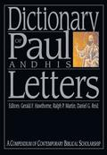 Dictionary of Paul and His Letters: A Compendium of Contempoary Biblical Scholarship