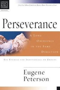 Perseverance: A Long Obedience in the Same Direction