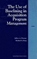 Use Of Baselining In Acquisition Program Management
