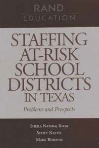 Staffing At-risk School Districts in Texas