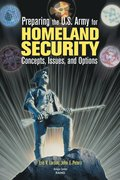 Preparing the U.S. Army for Homeland Security