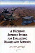 A Decision Support System for Evaluating Ranges and Airspace
