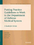 Putting Practice Guidelines to Work in the Department of Defense Medical System