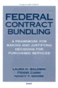 Federal Contract Bundling: A Framework for Making and Justifying Decisions for Purchased Services