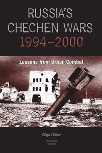 Russia's Chechen Wars 1994-2000