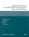 Final Evaluation Report for the TRICARE Senior Supplement Demonstration Program 2002