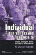 Individual Preparedness and Response to Chemical, Radiological, Nuclear and Biological Terrorist Attacks