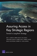 Toward a Long-term Strategy for Assuring Access in Key Strategic Regions