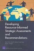 Developing Resource-informed Strategic Assessments and Recommendations