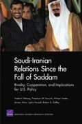 Saudi-Iranian Relations Since the Fall of Saddam