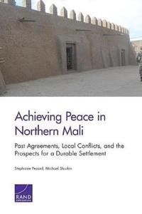 Achieving Peace in Northern Mali