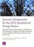 Scenario Development for the 2015 Quadrennial Energy Review