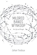 Mildred Bangs Wynkoop: Her Life and Thought