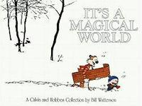 It's a Magical World: a Calvin &; Hobbes Collection