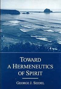 Toward a Hermeneutics of Spirit