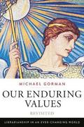 Our Enduring Values Revisited
