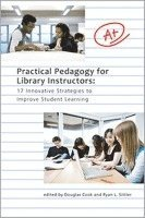 Practical Pedagogy for Library Instructors