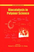 Biocatalysis in Polymer Science