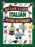 Just Look 'n Learn Picture Dictionaries: Just Look 'n Learn Italian Picture Dictionary