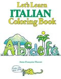COLORING BOOKS: LETS LEARN ITALIAN COLORING BOOK