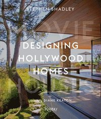 Designing Hollywood Homes