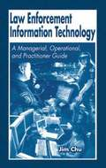 Law Enforcement Information Technology