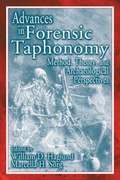 Advances in Forensic Taphonomy